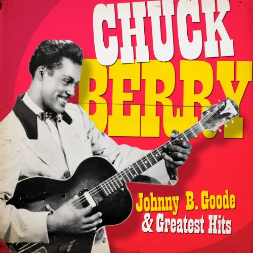 Chuck Berry - Johnny Be Good a...