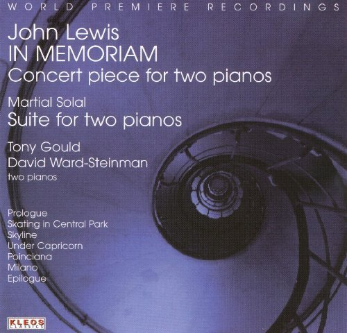 john-lewis-in-memoriam-concert-pieces-for-two-pianos-by-david-ward-steinman-and-tony-gould