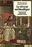 Le rêveur méthodique - Francesco Zorzi, un franciscain kabbaliste à Venise
