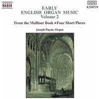 Early English Organ Music, Vol. 2