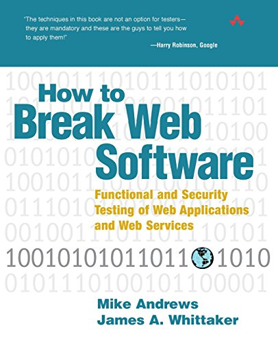 How to Break Web Software: Functional and Security Testing of Web Applications and Web Services PDF Books