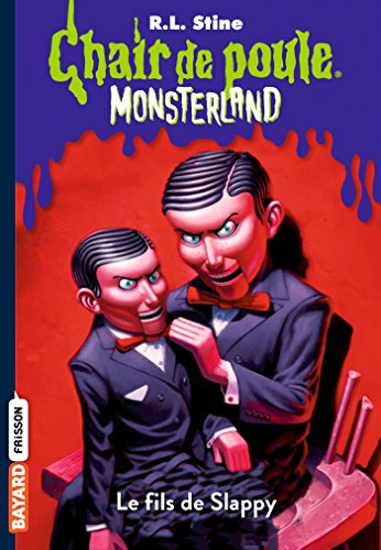 Monsterland, Tome 02: Le fils de Slappy