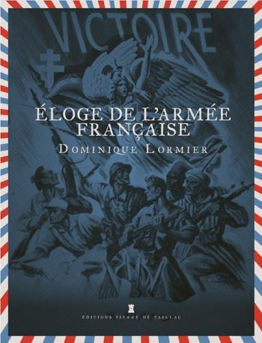 Eloge de l'Armée Française par Lormier/Dominique
