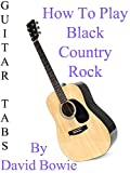 How To Play Black Country Rock By David Bowie - Guitar Tabs [OV]