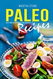 Paleo Recipes: Tasty Foods to Keep You on Track to Health!