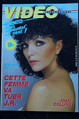 VIDEO international 6 * mai 1983 STALLONE nu JOAN COLLINS Jessica LANGE Claude LELOUCH Gérard LANVIN