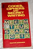 Codes, Ciphers and Secret Writing by Martin Gardner (1978) Mass Market Paperback