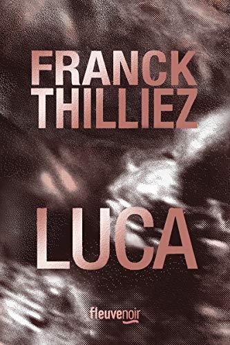 Luca par  Franck THILLIEZ