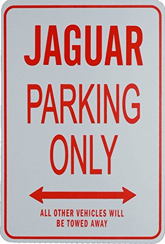 Signes de stationnement JAGUAR - JAGUAR Parking Only Sign