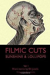 Sunshine & Lollipops: Volume 1