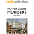 Mother Goose Murders (Tuppenny Hat Detective series Book 3)