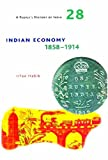 A People`s History of India 28 – Indian Economy, 1858–1914