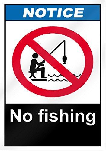 Keine Angeln Hinweis Schild 25,4cm breit x 35,6cm hoch