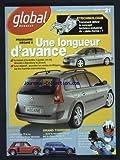 GLOBAL RENAULT [No 21] du 06/05/2003 - PROGRAMME MEGANE II - UNE LONGUEUR D'AVANCE - TECHNOLOGIE - COMMENT DEFINIR LE CONCEPT TECHNICO-INDUSTRIEL DE PLATE-FORME - LA DECENNIE 70 A VU NAITRE DES SPORTIVES DERIVEES DES MODELES DE SERIE - GRAND TOURISME - CLIO V6 - F1 - LA SECURITE