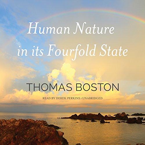 Human Nature in Its Fourfold State  Audiolibri