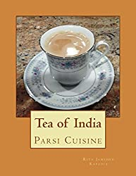 Tea of India: Parsi Cuisine (English Edition)