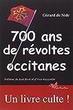 700 ans de révoltes occitanes...