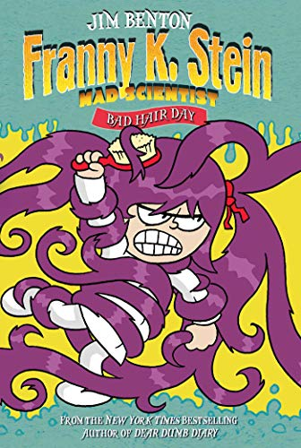 Bad Hair Day (Franny K. Stein, Mad Scientist Book 8) (English Edition)