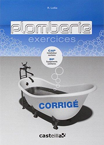 Plomberie Exercices : Corrigé CAP installateur sanitaire, BP équipements sanitaires