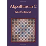 Algorithims in C (Addison-Wesley Series in Computer Science)