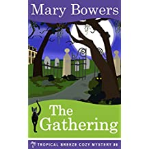 The Gathering (Tropical Breeze Cozy Mystery Book 6) (English Edition)