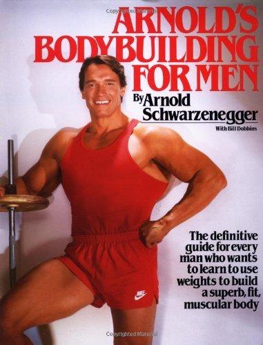 Arnold's Bodybuilding for Men by Arnold Schwarzenegger (1984-10-12)