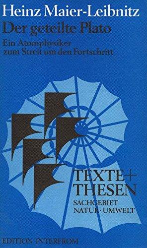 Der geteilte Plato [Turtleback] by Maier-Leibnitz, Heinz