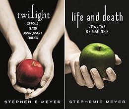 Twilight Tenth Anniversary/Life and Death Dual Edition (Twilight Saga) (English Edition) de [Meyer, Stephenie]