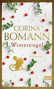 Winterengel: Roman von [Bomann, Corina]
