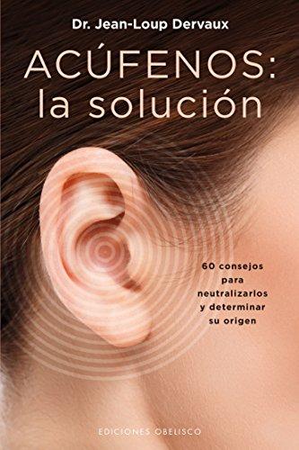 Libro: Acúfenos, La solución