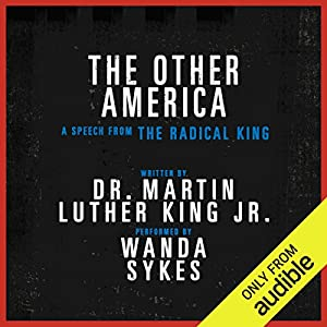 The Other America - A Speech from The Radical King Free