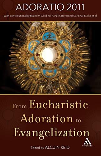 From Eucharistic Adoration to Evangelisation