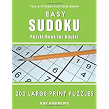 Easy Sudoku Puzzle Book for Adults: 200 Large Print Puzzles