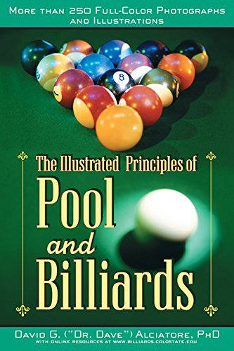 The Illustrated Principles of Pool and Billiards: More Than 200 Full-Colour Illustrations and Photographs (English Edition)