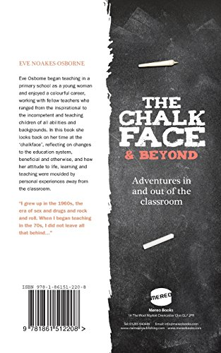 The Chalkface and Beyond: Adventures in and out of the classroom