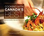 Cooking With Canada's Best: Signature...