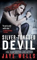 Silver-Tongued Devil (Sabina Kane, Book 4) by Jaye Wells (2012-01-01)