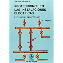 Protecciones en las Instalaciones Eléctricas (ACCESO RÁPIDO)