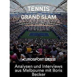 Tennis: Australian Open - Matchball Becker - Analysen und Interviews aus Melbourne mit Boris Becker