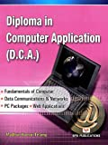 Diploma in Computer Application: D.C.A.