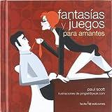 Libros Descargar en linea Fantasias y juegos para amantes Pequenos libros para grandes ideas (PDF y EPUB) Espanol Gratis