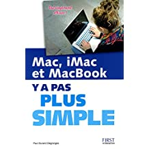 Mac, iMac et MacBook Y a pas plus simple