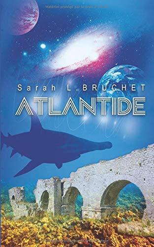 ATLANTIDE par Sarah L BRUCHET