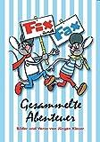 Fix und Fax 1: Gesammelte Abenteuer Band 1