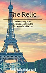 The Relic: A short story (Voices from the European Republic of Independent Nations)