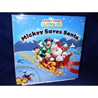 Mickey Saves Santa (Disney Mickey Mouse Clubhouse) [Gebundene Ausgabe] by Hig...