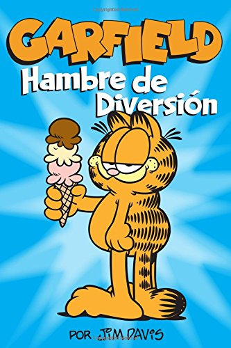 Garfield: Hambre de Diversion por Jim Davis