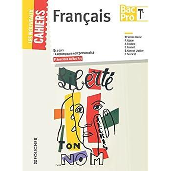 Les Nouveaux Cahiers Français Tle BAC PRO