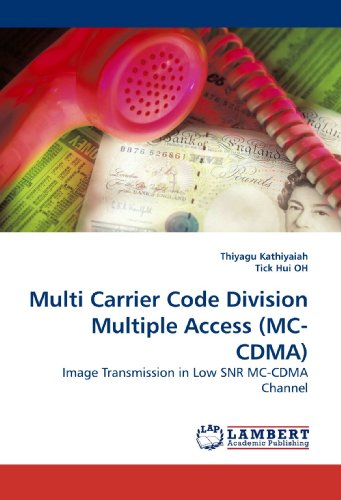 Multi Carrier Code Division Multiple Access (MC-CDMA): Image Transmission in Low SNR MC-CDMA Channel -