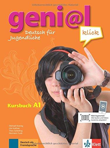 Geni@l klick. A1. Kursbuch. Per la Scuola media. Con CD Audio: geni@l klick a1, libro del alumno + cd por Michael Koenig